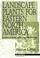 Landscape Plants for Eastern North America:…