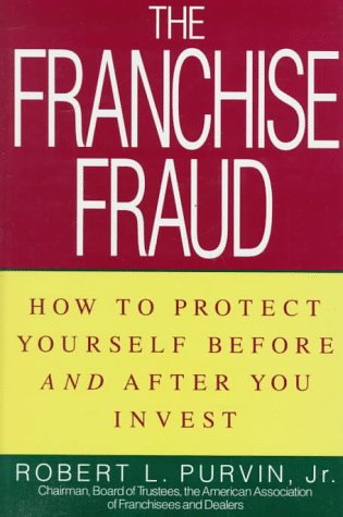 franchise-fraud-how-to-protect-yourself-before-and-after-you-invest