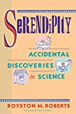 Roberts, Royston M.: Serendipity: Accidental Discoveries in Science