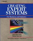 Harmon, Paul: Creating Expert Systems for Business and Industry