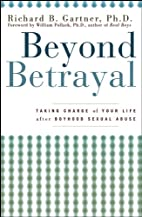 Beyond Betrayal: Taking Charge of Your Life…