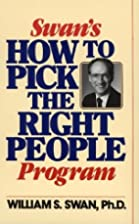 Swan's How to Pick the Right People…