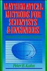 Kahn, Peter B.: Mathematical Methods for Scientists and Engineers: Linear and Nonlinear Systems