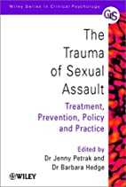 The trauma of sexual assault : treatment,…