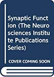 Edelman, Gerald M.: Synaptic Function (The Neurosciences Institute Publications Series)
