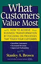 What Customers Value Most: How to Achieve…