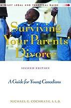 Surviving Your Parents' Divorce: A…