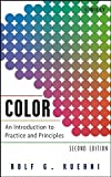 Kuehni, Rolf G.: Color: An Introduction to Practice and Principles