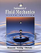 Fundamentals of Fluid Mechanics by Bruce R.…