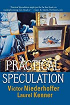 Practical Speculation by Victor Niederhoffer