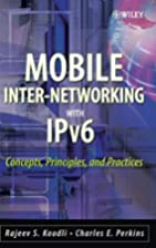 Mobile Inter-networking with IPv6: Concepts,…
