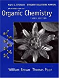 Brown, William H.: Introduction to Organic Chemistry: Student