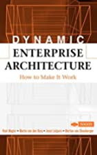 Dynamic Enterprise Architecture: How to Make…