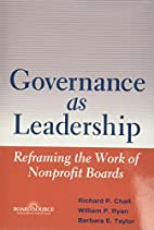 Governance as Leadership: Reframing the Work…