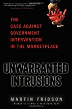 Unwarranted Intrusions: The Case Against…