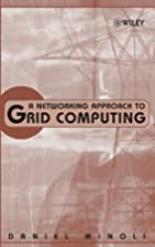 A Networking Approach to Grid Computing by…