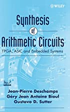 Synthesis of Arithmetic Circuits: FPGA, ASIC…