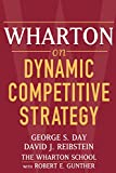 Reibstein, David J.: Wharton on Dynamic Competitive Strategy