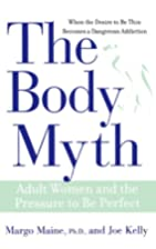 The Body Myth: Adult Women and the Pressure…