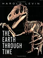 The Earth Through Time by Harold L. Levin