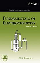Fundamentals of Electrochemistry (The ECS…