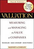 Koller, Tim: Valuation: Measuring And Managing The Value Of Companies