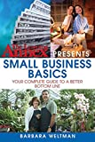 Weltman, Barbara: The Learning Annex Presents Small Business Basics: Your Complete Guide to a Better Bottom Line