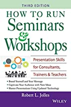 How to Run Seminars & Workshops:…