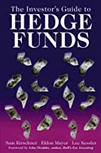 The Investor's Guide to Hedge Funds by…