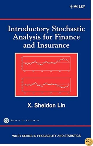 Introductory Stochastic Analysis for Finance and Insurance (Wiley Series in Probability and Statistics)