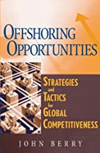 Offshoring Opportunities : Strategies and…