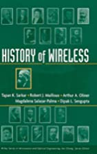 History of Wireless by Tapan K. Sarkar