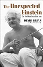 The Unexpected Einstein: The Real Man Behind…