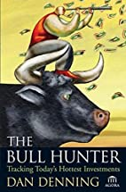 The Bull Hunter: Tracking Today's…
