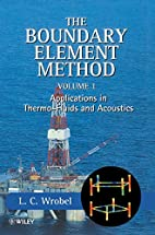 The Boundary Element Method by L. C. Wrobel