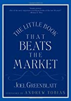 The Little Book That Beats the Market by…
