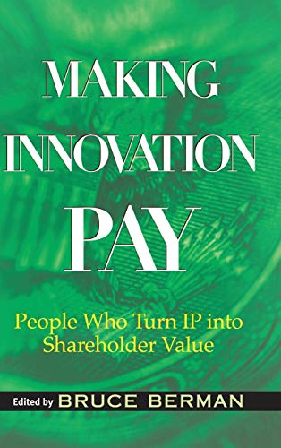 making-innovation-pay-people-who-turn-ip-into-shareholder-value