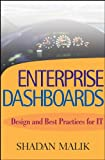 Malik, Shadan: Enterprise Dashboards: Design and Best Practices for It