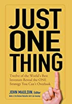 Just One Thing: Twelve of the World's Best…
