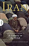 Encyclopedia Britannica: Iran: The Essential Guide to a Country on the Brink