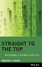 Straight to the Top: Becoming a World-Class…