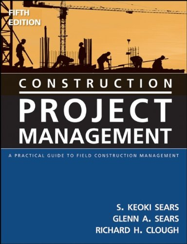 construction-project-management-a-practical-guide-to-field-construction-management