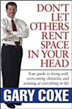 Don't Let Others Rent Space in Your Head:…