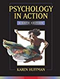 Huffman, Karen: Psychology in Action