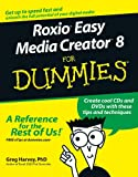 Harvey, Greg: Roxio Easy Media Creator 8 For Dummies (For Dummies (Computer/Tech))