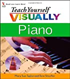Teach Yourself Visually Piano by Mary Sue…