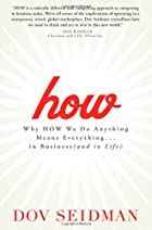 How: Why How We Do Anything Means…