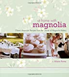 At Home with Magnolia: Classic American…