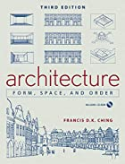 Architecture: Form, Space, and Order by…
