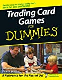 Kaufeld, John: Trading Card Games For Dummies